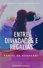 Entre Divindades e Regalias by Faela_Aleh