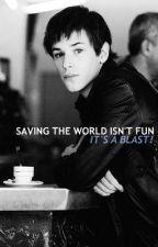 Saving the World Isn't Fun... It's a Blast! by Oregif