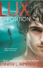 Saga Lux: Opposition - Jennifer L. Armentrout by gessicamonteiro184