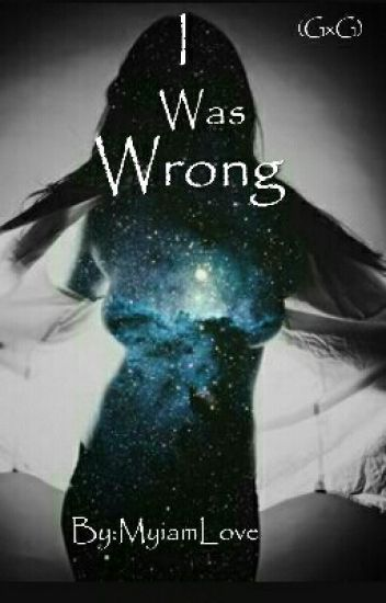 Wrong (Lesbian Stories)(GxG)