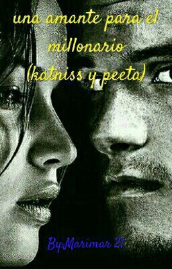 UNA AMANTE PARA EL MILLONARIO (Katniss Y Peeta)
