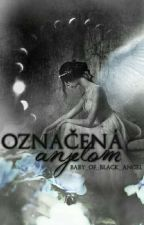 Označená Anjelom by Baby_of_Black_Angel