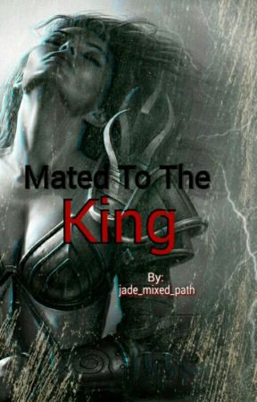 Mated To The King by jade_mixed_path