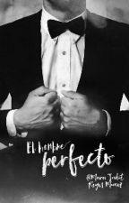 El Hombre Perfecto by MaraJuditReyesMuoz