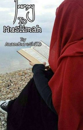 Journey To Muslimah by AnamQureshi1D