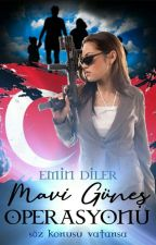MAVİ GÜNEŞ OPERASYONU (TAMAMLANDI) by EminDiler1