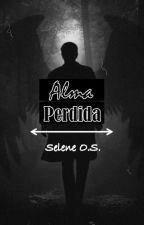 ALMA PERDIDA by SeleneOrtiz3