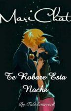Te Robare Esta Noche  by FabiGutierrez8
