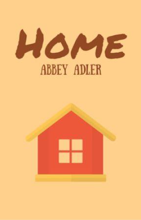 Home  by AbbeyAdler