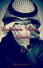 Dokunma Bana ; Haram by ahsenakcin75