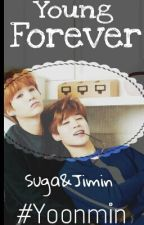 Young Forever || Yoonmin by chimx2_Fanfics