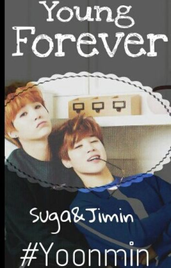 Young Forever || Yoonmin