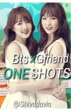 Bts x Gfriend One shots by Shivadavia
