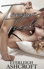 Tongue Tied (formerly 7 Sexy Sins) by EverleighPaige