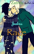Zanvis | A Jealous Rage (On Hold) by ZanvisShips