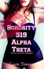 Sorority 519 Alpha Theta *Editing* by ctorres31