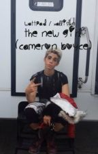 The New Girl- A Cameron Boyce Fanfic by xallisxn