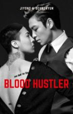 Blood Hustler [GTOP] by MayxGD