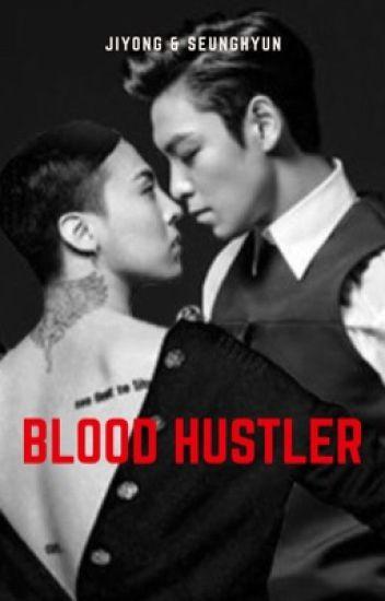 Blood Hustler [GTOP]