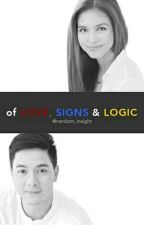 Of Love, Signs and Logic (Completed) by random_insight