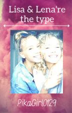 Lisa & Lena're the type by PikaGirl0129