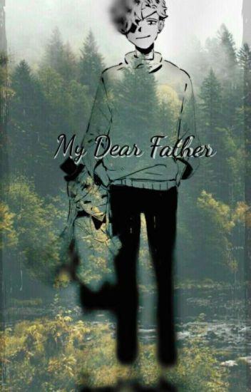 Mi Querido Padre ( Dipper x ____ )