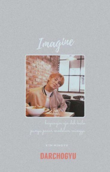 Imagine With Mingyu