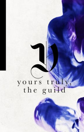 Yours Truly, The Guild by GuildOfGraphics