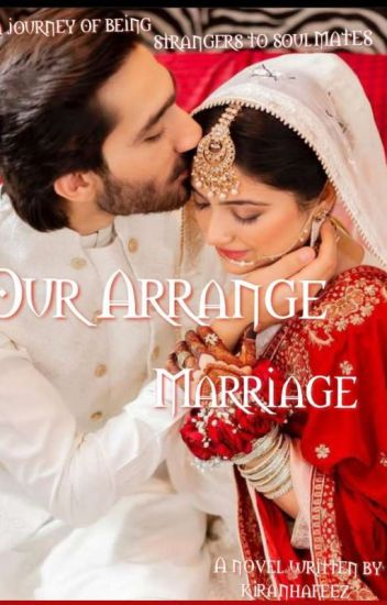 Our Arrange Marriage ( Sequel Of Be Mine.(Completed).