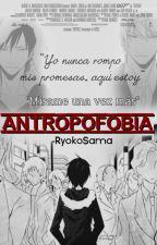 ANTROPOFOBIA ➸Shizaya by RyokoSama