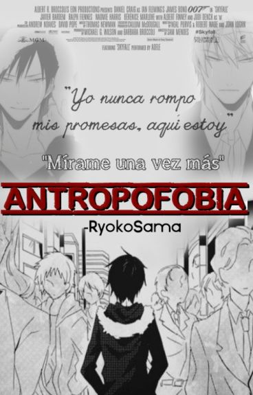 ANTROPOFOBIA ➸Shizaya
