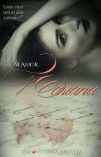 Com Amor, Mariana by LeticiaBastosMendes