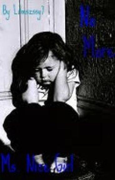 No More Ms. Nice Girl