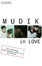 [KAISTAL] Mudik in Love by hjjung24