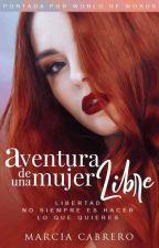 Aventura de Una Mujer Libre #2 by SkinnyHeart7