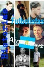 Historias con Futbolistas Argentinos by AscacibarftVietto