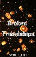 Broken Friendships (manxman) by Scrub_Life