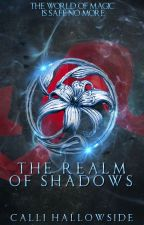 The Realm of Shadows [Book One of the Eternal Powers Series] (ON HOLD) by xX-kitten-Xx
