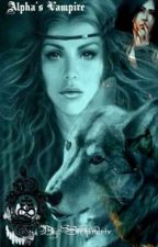 Alpha's Vampire (girlxgirl) by Sirhendrix
