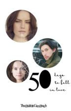 50 Days To Fall In Love (Modern Reylo au) by ThatBubbleGumBxtch