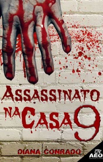 Assassinato na casa 9 #WATTYS2017