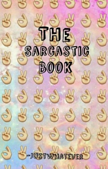 The Sarcastic Book