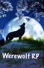 Werewolf RP by Savage_Raleigh_875