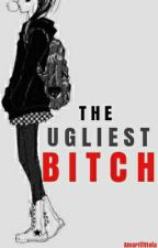 The Ugliest Bitch by bee_yang