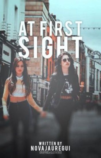 At First Sight (Camren)