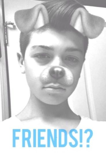 Friends!? ( a Joey birlem fanfic)