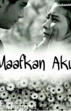 Maaf Kan Aku  by Dhivanastories_