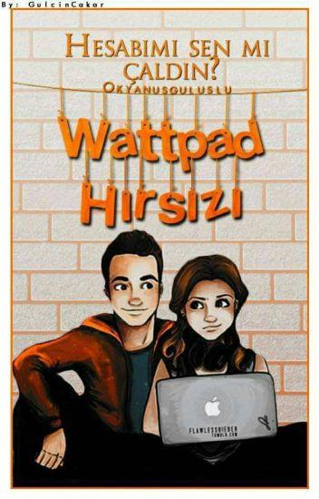 Wattpad Hırsızı (Düzenleniyor!)