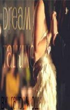Dream Talking (On Hold) by Randomlolly