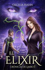 El Elixir - Trilogía Arwendome #1 by CeciliaHahn
